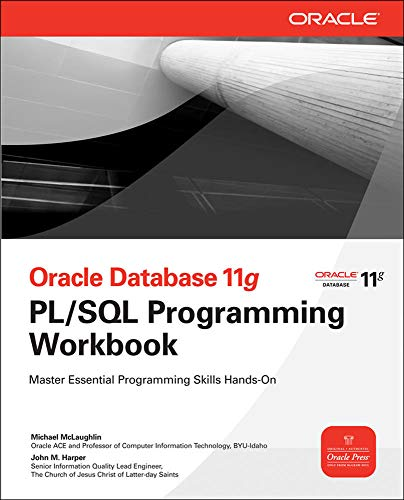 Oracle Database 11g PL/SQL Programming Workbook (Oracle Press)