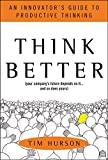 Buy Think Better: An Innovator's Guide to Productive Thinking from Amazon