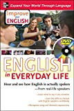 Improve Your English: English in Everyday Life (with DVD) Hear and see how English is actually spoken from real-life speakers by Stephen Brown, Ceil Lucas