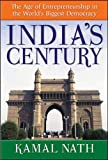 Buy India's Century: The Age of Entrepreneurship in the World's Biggest Democracy from Amazon