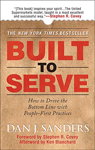 PDF Built to Serve How to Drive the Bottom Line with People First Practices
