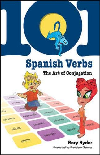 101 Spanish Verbs: The Art of Conjugation (101 Verbs)