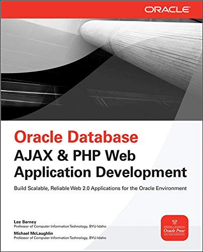 Oracle Database Ajax & PHP Web Application Development (Oracle Press)