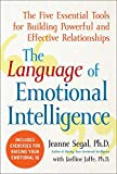 The Language of Emotional Intelligence: The Five Essential Tools for Building Powerful and Effective Relationships (NTC Self-Help)