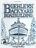 Buehler's Backyard Boatbuilding - book cover picture