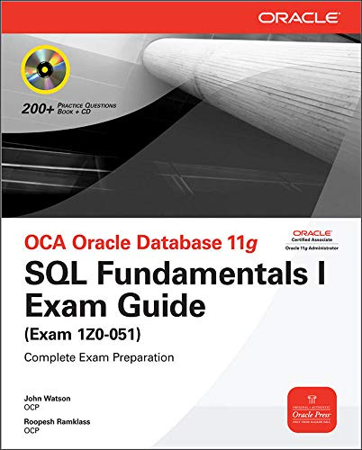 OCA Oracle Database 11g SQL Fundamentals I Exam Guide: Exam 1Z0-051 (Oracle Press)