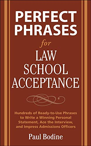 Perfect Phrases for Law School Acceptance (Perfect Phrases Series)