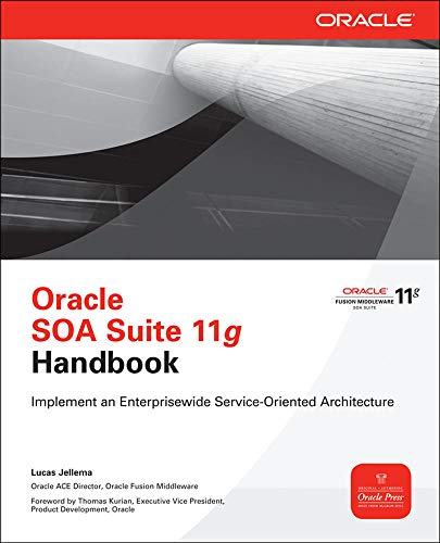 Oracle SOA Suite 11g Handbook (Oracle Press)
