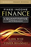 WISE, BHANSALI: Fixed Income Finance:  A Quantitative Approach