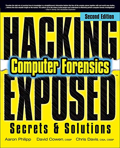Hacking Exposed Computer Forensics, Second Edition: Computer Forensics Secrets & Solutions