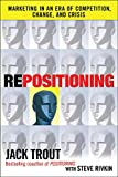 Buy REPOSITIONING:  Marketing in an Era of Competition, Change and Crisis from Amazon