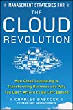 Buy Management Strategies for the Cloud Revolution: How Cloud Computing Is Transforming Business and Why You Can't Afford to Be Left Behind from Amazon