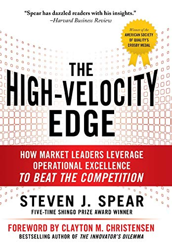 859. The High-Velocity Edge: How Market Leaders Leverage Operational Excellence to Beat the Competition