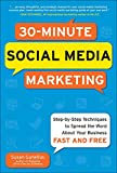 30 Minute Social Media Marketing