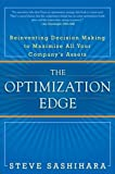 Buy The Optimization Edge: Reinventing Decision Making to Maximize All Your Company's Assets from Amazon