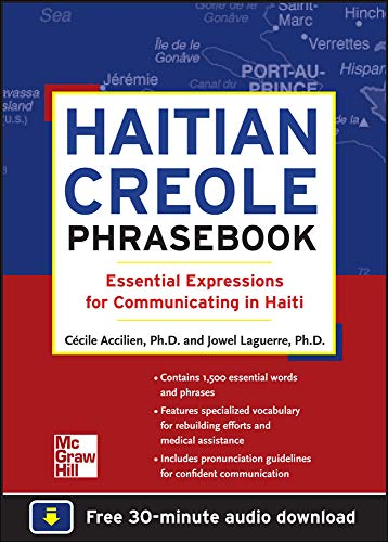 Haitian Creole Phrasebook: Essential Expressions for Communicating in Haiti - Jowel C. Laguerre, Cecile Accilien