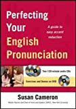 Perfecting Your English Pronunciation with DVD by Susan Cameron