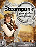 Steampunk Gear, Gadgets, and Gizmos: A Maker's Guide to Creating Modern Artifacts (Electronics), Willeford, Thomas