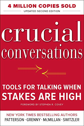 89. Crucial Conversations Tools for Talking When Stakes Are High – Kerry Patterson; Kerry Patterson