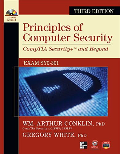 Principles of Computer Security: CompTIA Security+ and Beyond [With CDROM] (Official Comptia Guide) - Wm. Arthur Conklin, Gregory White, Dwayne Williams, Roger Davis, Chuck Cothren, Corey Schou