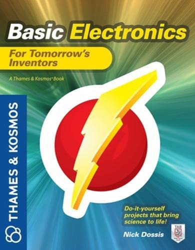 Pdf Basic Electronics For Tomorrow S Inventors A Thames And Kosmos