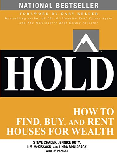 Pdf Hold How To Find Buy And Rent Houses For Wealth Free
