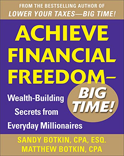 PDF Achieve Financial Freedom Big Time Wealth Building Secrets from Everyday Millionaires