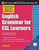 English Grammar for ESL Learners, 2nd Edition: With 100 Exercises by Ed Swick
