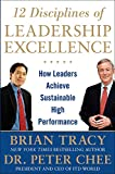 Buy 12 Disciplines of Leadership Excellence: How Leaders Achieve Sustainable High Performance from Amazon