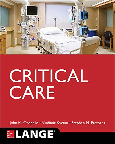 Current diagnosis and treatment [electronic resource]. Critical care medicine / [edited by] John M. Oropello, Stephen M. Pastores, Vladimir Kvetan.