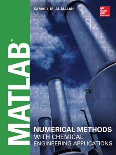 PDF MATLAB Numerical Methods with Chemical Engineering Applications