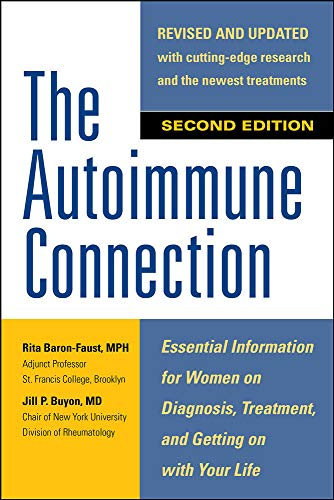PDF The Autoimmune Connection Essential Information for Women on Diagnosis Treatment and Getting On With Your Life