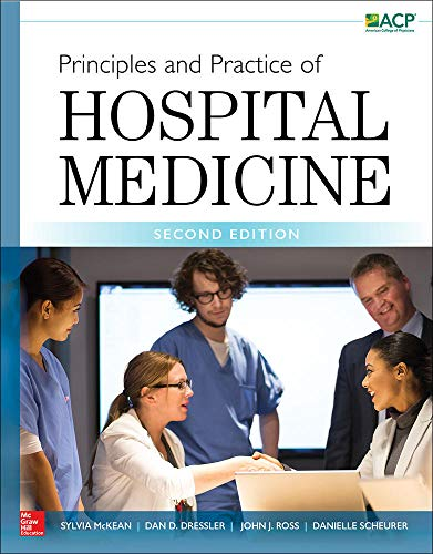 Principles and practice of hospital medicine [electronic resource] / by Sylvia C. McKean ... [et al.]
