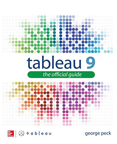 Tableau 9: The Official Guide - George Peck