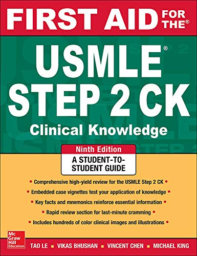 First aid for the USMLE step 2 CK / Tao Le, Vikas Bhushan, Vincent L. Chen, Michael R. King.