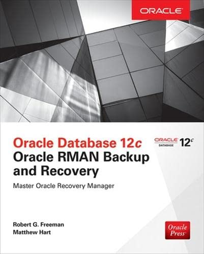 PDF Oracle Database 12c Oracle RMAN Backup Recovery