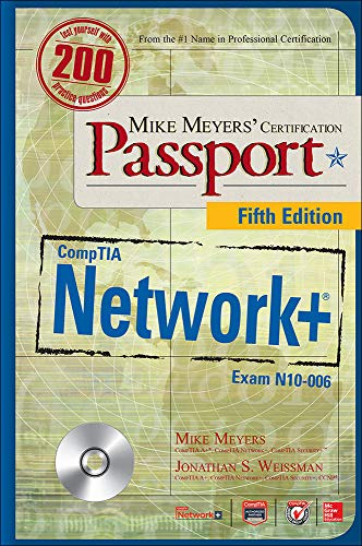 Mike Meyers' CompTIA Network+ Certification Passport, Fifth Edition (Exam N10-006) (Mike Meyers' Certification Passport) - Mike Meyers, Jonathan Weissman