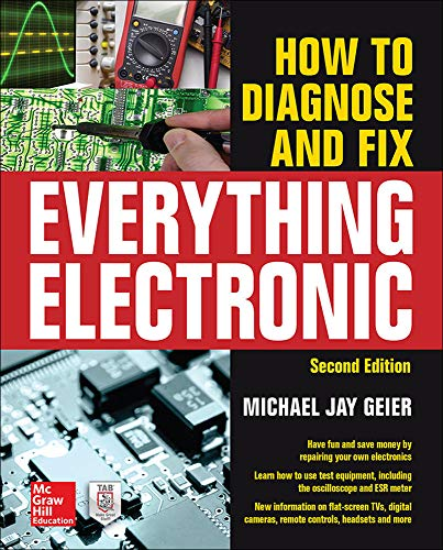 How to Diagnose and Fix Everything Electronic, Second Edition - Michael Geier