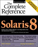 Solaris 8: The Complete Reference
