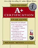 A+ All-In-One Certification Exam Guide - book cover picture