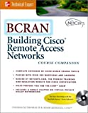 BCRAN: Building Cisco Remote Access Networks (Book/CD-ROM package) - book cover picture