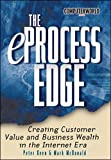 Buy The eProcess Edge: Creating Customer Value & Business in the Internet Era from Amazon