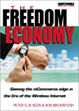 Buy The Freedom Economy: Gaining the mCommerce Edge in the Era of the Wireless Internet from Amazon