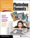 How To Do Everything with Photoshop(R) Elements 2