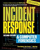 Incident Response and Computer Forensics, Second Edition by Chris Prosise, et al (Paperback)
