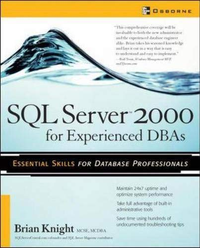 SQL Server 2000 for experienced DBAs: Chapter 5, 'Monitoring and Tuning SQL Server'