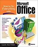 How to Do Everything with Microsoft Office 2003 (How to Do Everything) - book cover picture