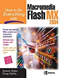 How To Do Everything With Macromedia Flash MX
