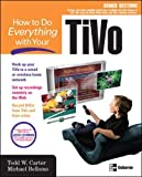 How to Do Everything with Your TiVo (How to Do Everything)
