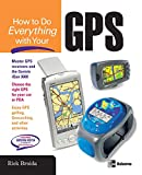 : How to Do Everything with Your GPS